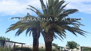Corsica, France :: Camp Marina d' Aleria - Part 1