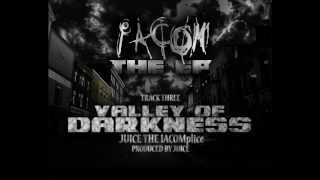 03) IACOM (Ju1ce) - Valley Of Darkness (Produced by Ju1ce) - The EP