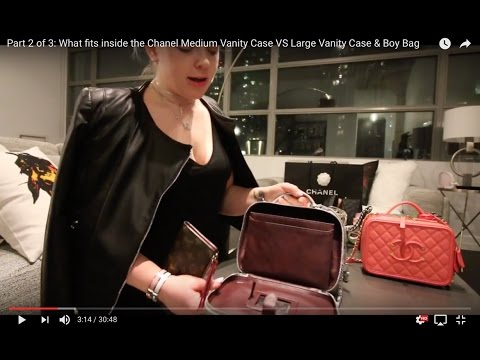 Part 2 of 3: What fits inside the Large Chanel Vanity Case VS Medium Vanity Case & Boy Bag