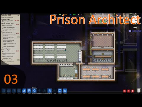 Prison Architect Ep 03 - Food and Recreation