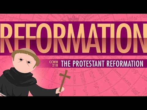 Luther and the Protestant Reformation: Crash Course World Hi