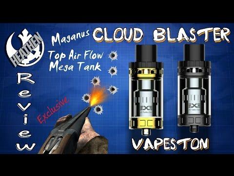 Exclusive: Maganus Cloud Blaster Top Air Flow Mega Tank from Vapeston I Heathen