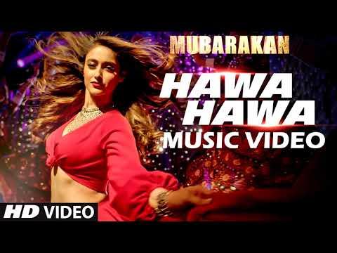 HAWA HAWA LATEST VIDEO SONG II FREE DOWNLOAD