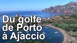 Du golfe de Porto à Ajaccio