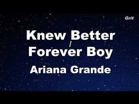 Knew Better / Forever Boy - Ariana Grande Karaoke 【No Guide Melody】 Instrumental