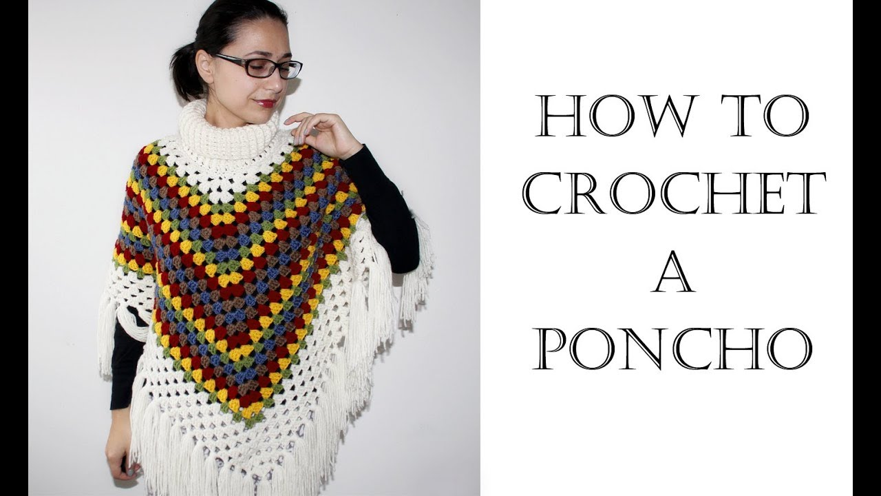 How To Crochet Easy Poncho - YouTube