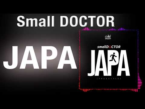 Small Doctor- JAPA freestyle