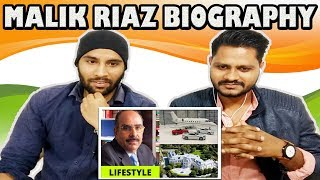 Indian Reaction On Malik Riaz Biography | Earning, House, Cars, Lifestyle, Family, Net Worth