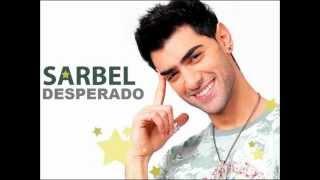 Sarbel - Desperado (HQ audio & lyrics on screen)