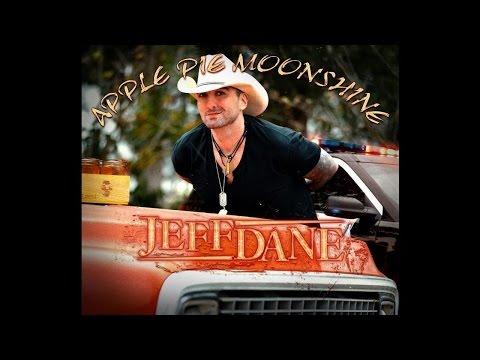 Jeff Dane - Apple Pie Moonshine