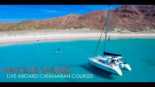 Live Aboard Catamaran Sailing Courses with Nautilus Sailing