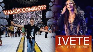 Baixar VLOG Dvd Ivete Sangalo Live Experience - São Paulo | CANAL DO EDU