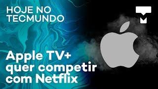 Apple lança serviços de assinatura para jogos e streaming de conteúdo próprio - Hoje no TecMundo thumbnail