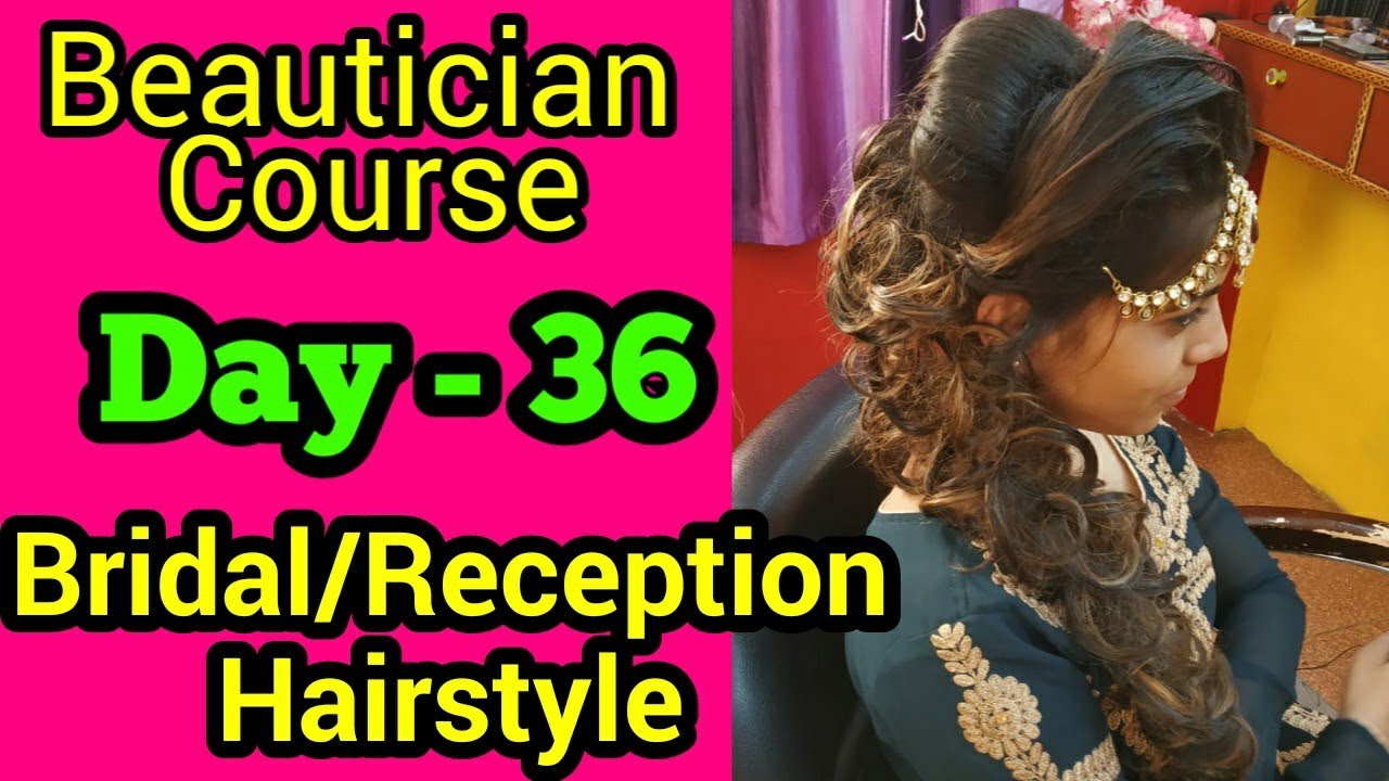 Bridal Engagement Hairstyle Beautician Course Day 36 Neha Beauty Hub Youtube