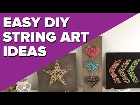 Easy DIY String Art Projects | Quick and Cheap Crafts