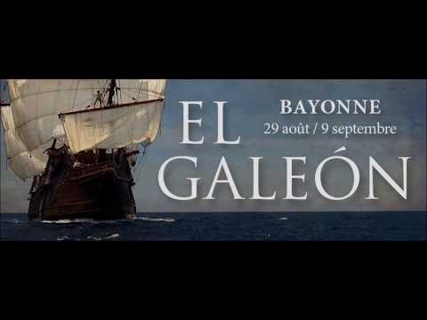 Visite du galion espagnol El Galeon, en escale à Bayonne 09/2018