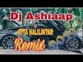 Mantul Dj Ashiaaap Atta Halilintar Remix Terbaru 2019