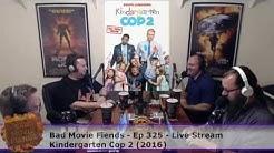 BMFcast325 - Kindergarten Cop 2 Live Stream