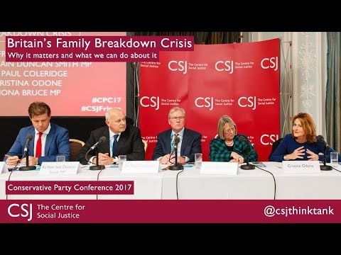 Britain's Family Breakdown Crisis at #CPC17