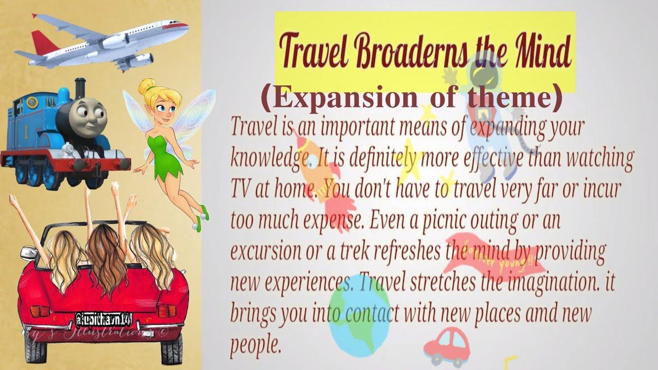 Travelling broadens the mind essay help writing cheap descriptive essay on donald trump