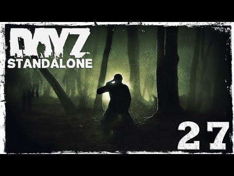 Смотреть прохождение игры [Coop] DayZ Standalone. #27: Снова вместе.