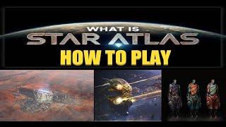 COMMENT JOUER À STAR ATLAS ? QUEL TYPES DE JOUEURS SEREZ-VOUS, QUELLES FACTIONS CHOISIR ?