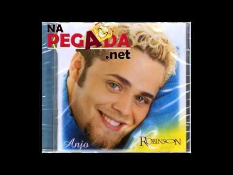 Robinson Monteiro   CD Anjo Completo