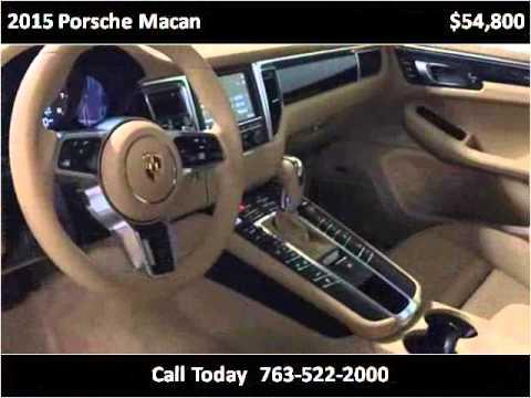 2015 porsche macan used cars golden valley mn youtube for Poquet motors golden valley mn