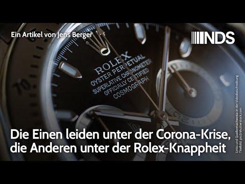 Die Einen leiden unter der Corona-Krise, die Anderen unter der Rolex-Knappheit