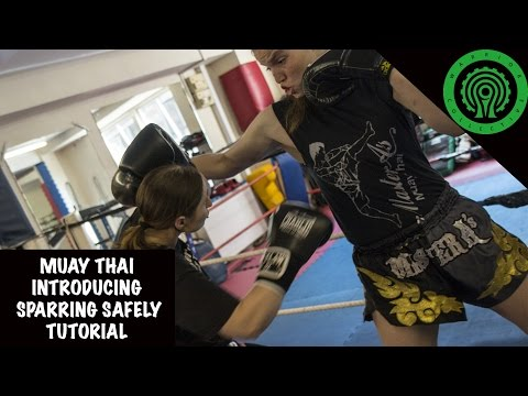 Muay Thai Introducing Sparring Safely Tutorial