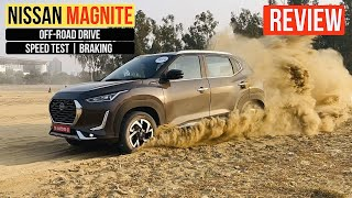 Nissan Magnite Review - Off-Road Drive, Performance, Speed Test, Brake Test