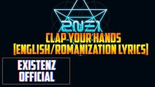 2NE1- Clap your hands (English/Romanization Lyrics)