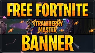 FREE FORTNITE BANNER WITH GIMP 2018   raaame - Designs