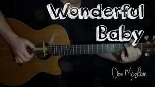 (Don McLean) Wonderful Baby - Bryan Rason - FingerStyle Guitar
