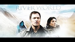 Riverworld (2010) (Trailer)