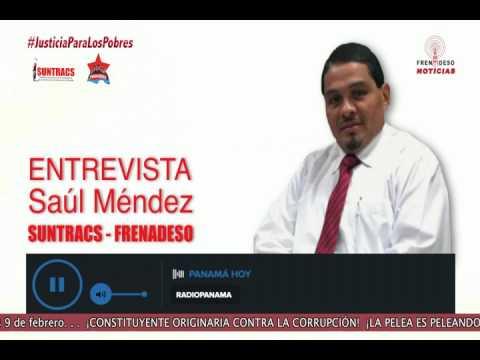 ENTREVISTA  Saúl Méndez Radio Panamá