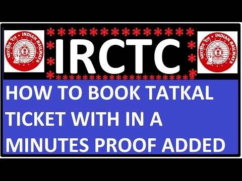 How to Book IRCTC Tatkal Ticket in few Minute Proof added in this video in hindi {must watch}