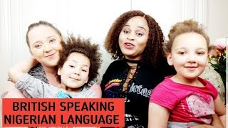 Oyibo British Speaking Igbo Language