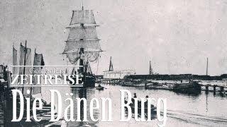 Zeitreise 11 Die Dänen Burg