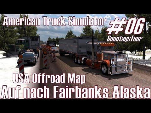 ATS I SonntagsTour #06 ★ Auf Nach Fairbanks Alaska ★ USA Offroad Map [Deutsch/HD]