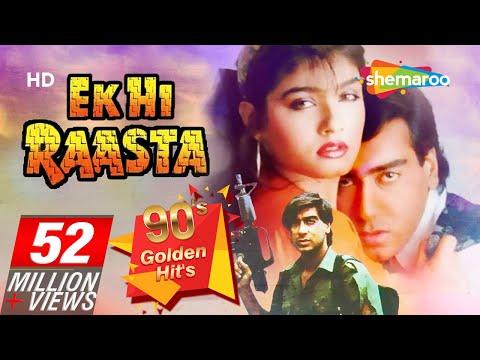 Ek Hi Raasta {HD} - Ajay Devgan - Raveena...