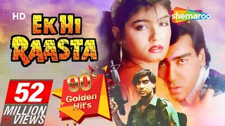 Ek Hi Raasta (HD) | Ajay Devgan | Raveena Tandon | Best Old 90's Hindi Movie