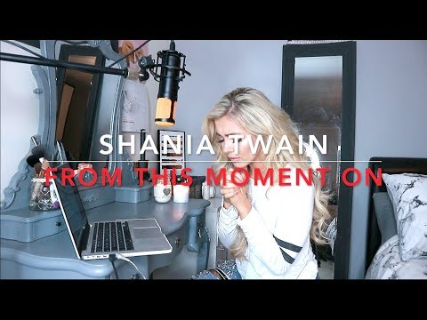 Shania Twain - From This Moment On   Cover