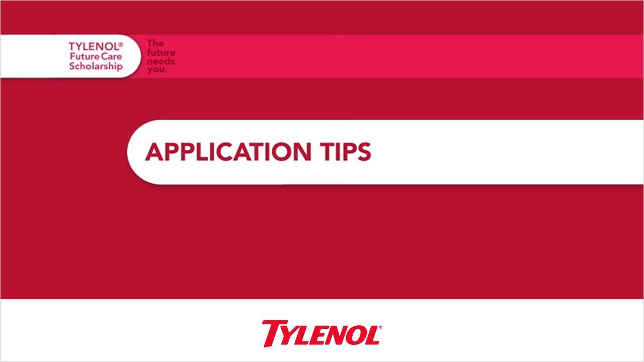tylenol reg future care scholarship application tips tylenolreg future care scholarship application tips