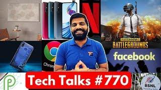 Tech Talks #770 - PUBG 6Hr Limit, BSNL VoLTE, Mi A3 Leaks, Netflix Mobile, Galaxy A90, Vivo V15