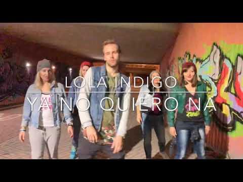 Zumba® - YA NO QUIERO NA - Lola Indigo