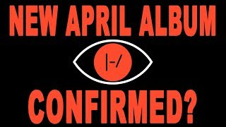 TØP April Album Confirmed (WITH PROOF)?! New 2018 Twenty One Pilots Album Theory!