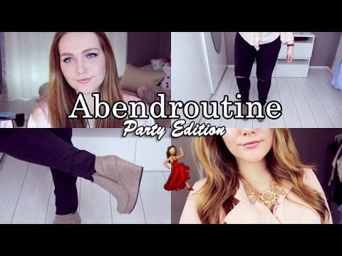 Meine ABENDROUTINE am Wochenende - Before PARTY Edition | OUTFIT | MAKE UP | STYLING | Deutsch 2015