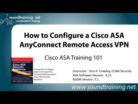 Cisco ASA AnyConnect Remote Access VPN Configuration: Cisco