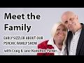 Meet the Psychics - the incredible psychic family!